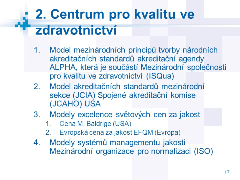 2. Centrum pro kvalitu ve zdravotnictví