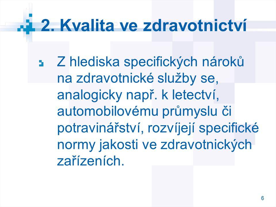 2. Kvalita ve zdravotnictví