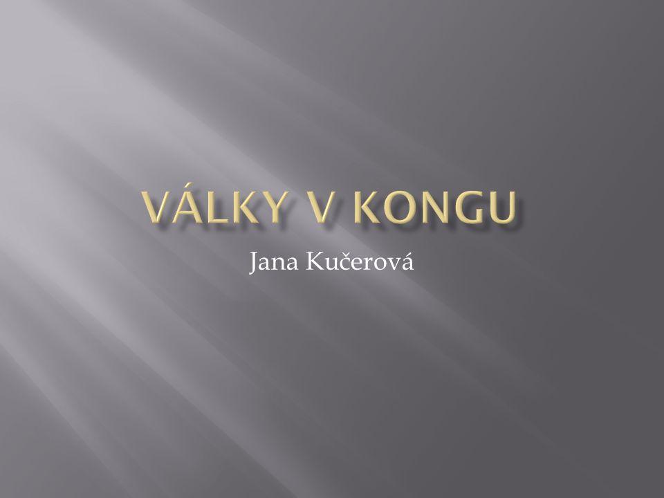 Války v kongu Jana Kučerová