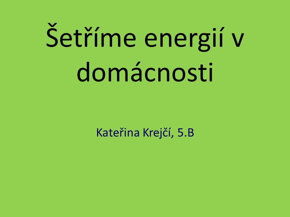 Šetříme energií v domácnosti