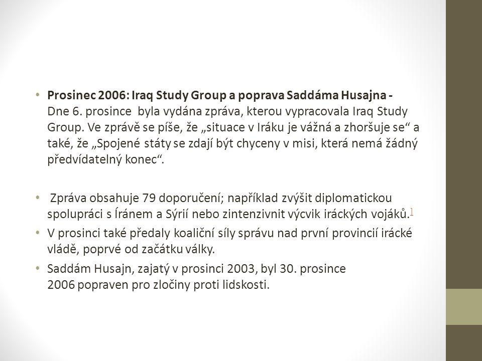 Prosinec 2006: Iraq Study Group a poprava Saddáma Husajna - Dne 6