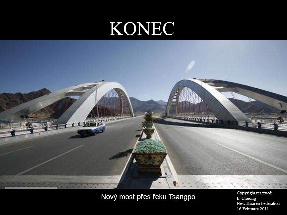 KONEC Nový most přes řeku Tsangpo Copyright reserved: E. Cheong