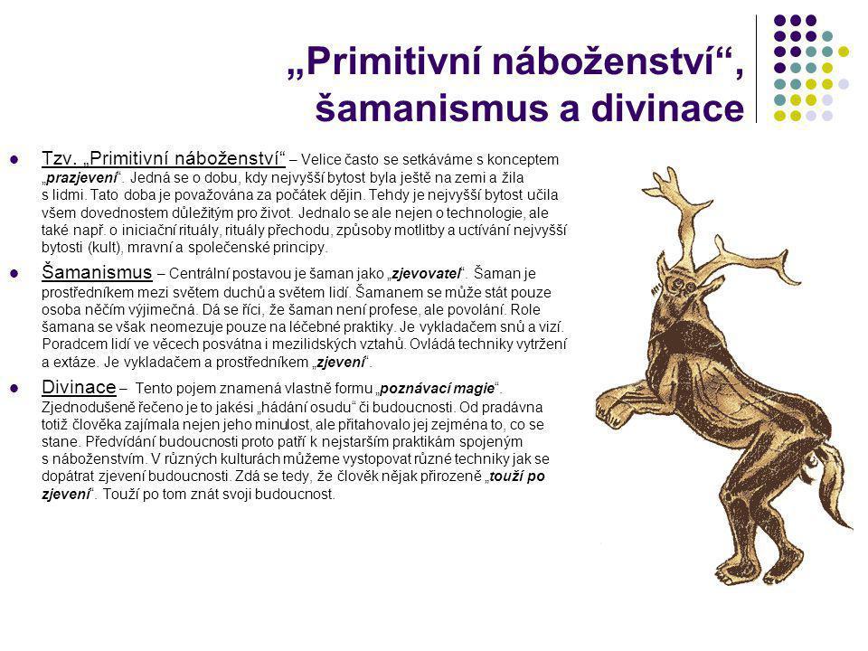 """""""Primitivní náboženství , šamanismus a divinace"""