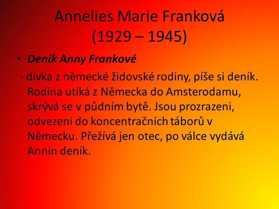 Annelies Marie Franková (1929 – 1945)