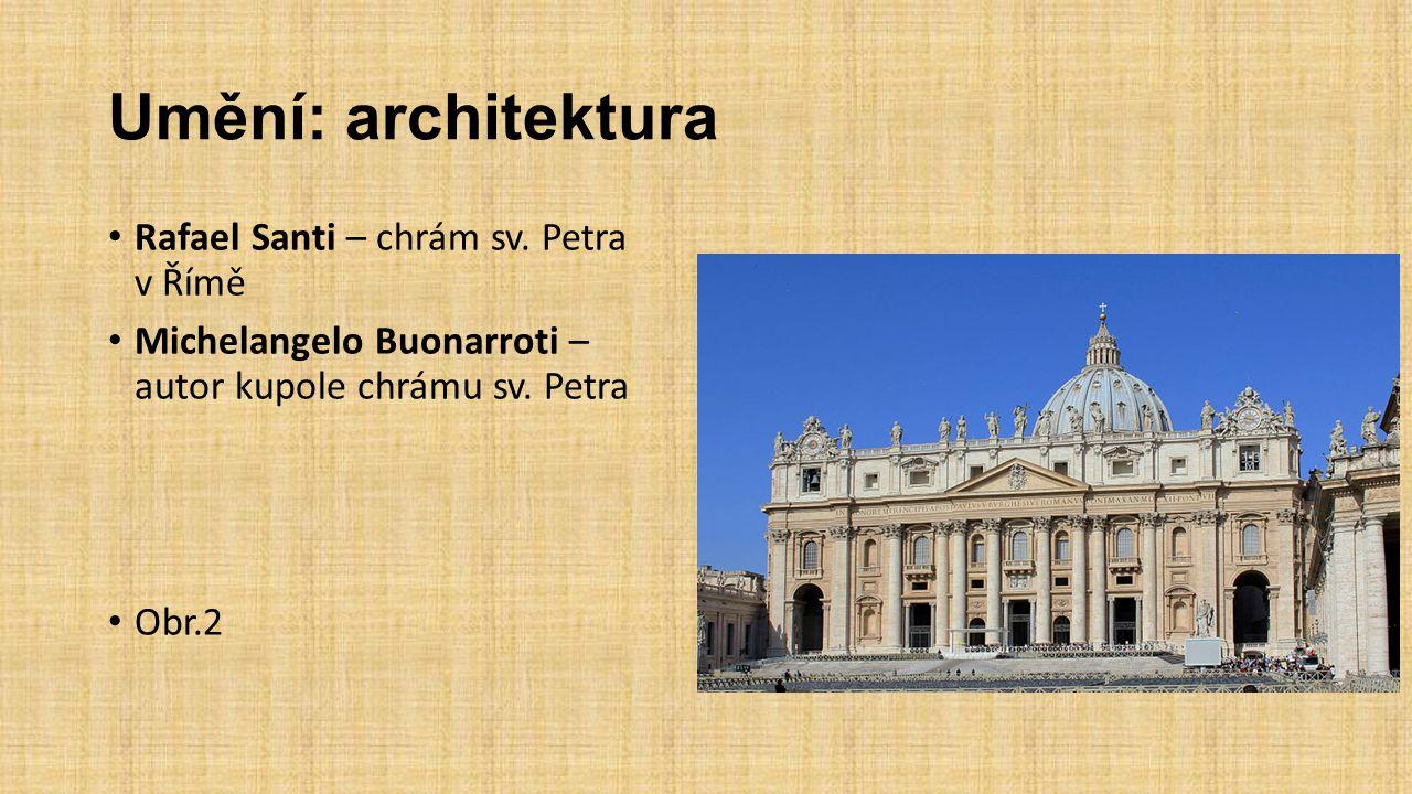 Umění: architektura Rafael Santi – chrám sv. Petra v Římě