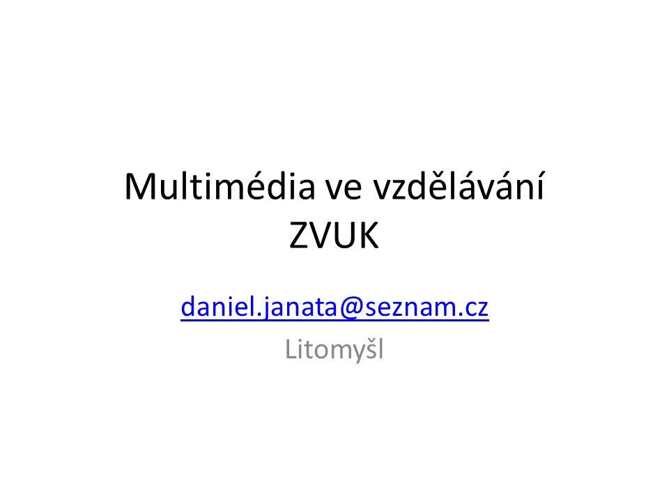 Multimédia ve vzdělávání ZVUK