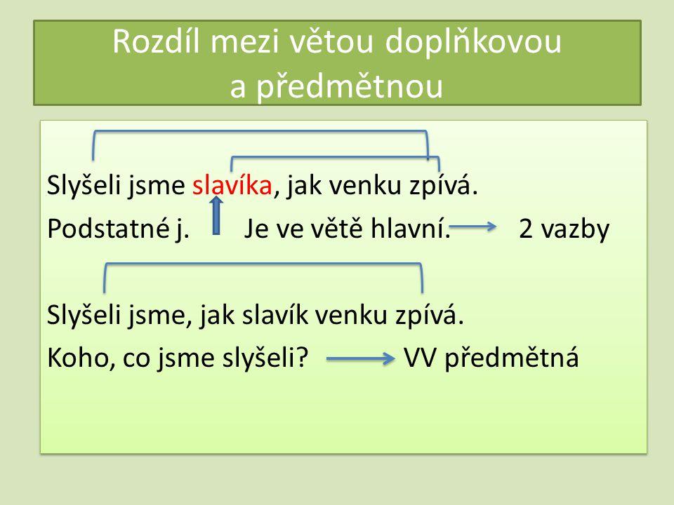 Rozdíl mezi větou doplňkovou a předmětnou