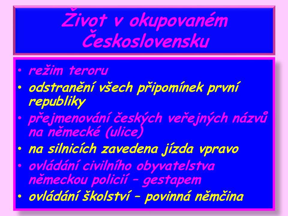 Život v okupovaném Československu