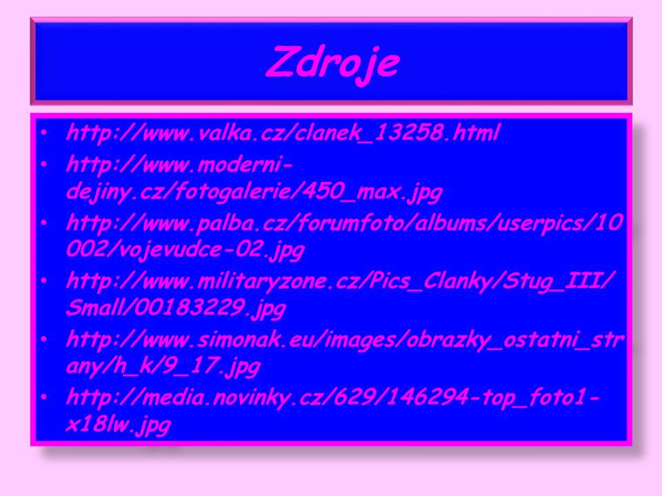 Zdroje http://www.valka.cz/clanek_13258.html