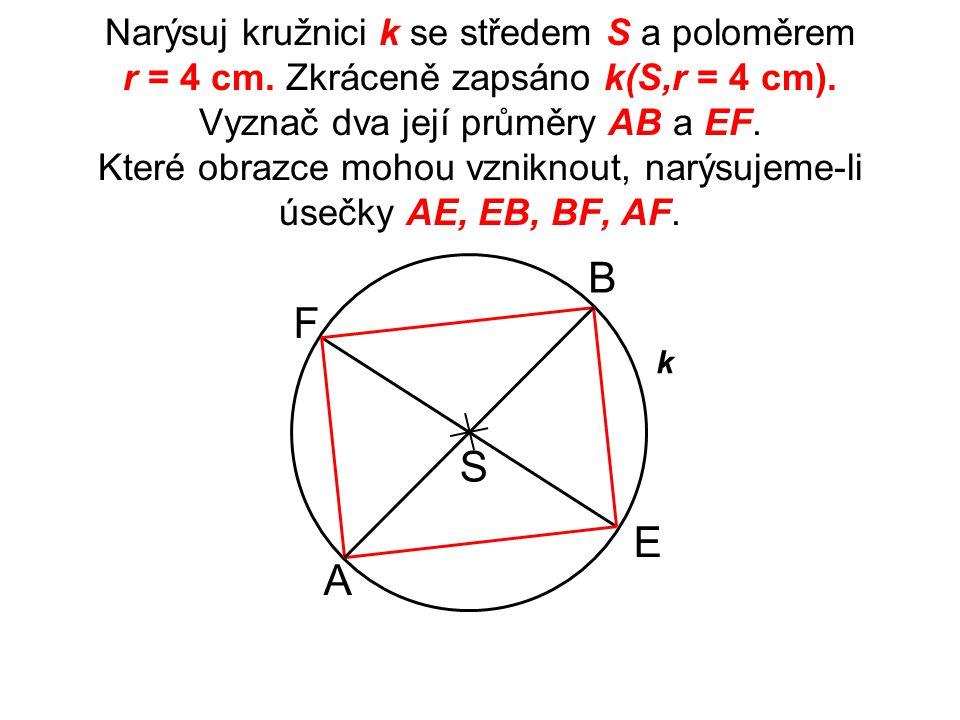 Narýsuj kružnici k se středem S a poloměrem r = 4 cm