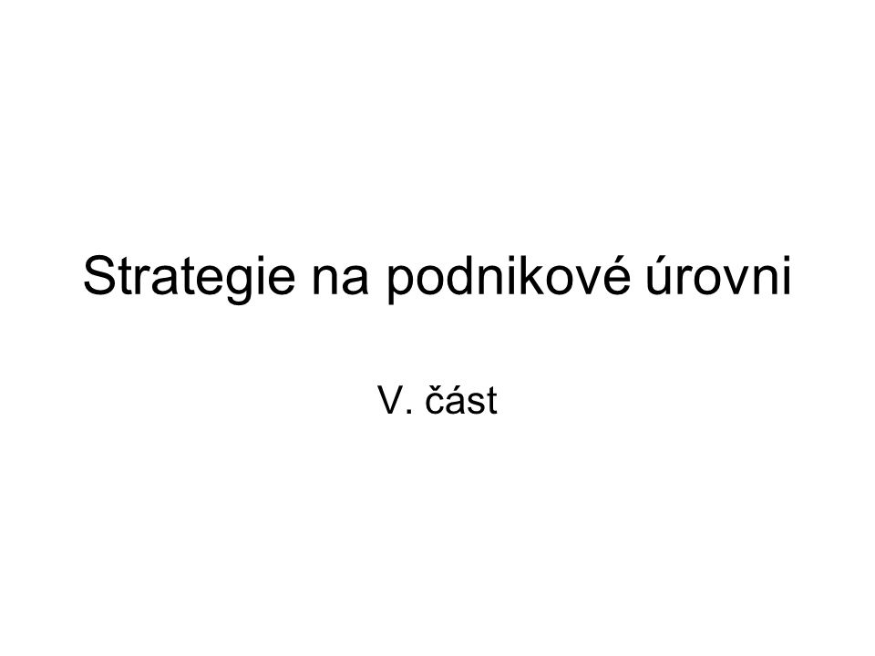 Strategie na podnikové úrovni
