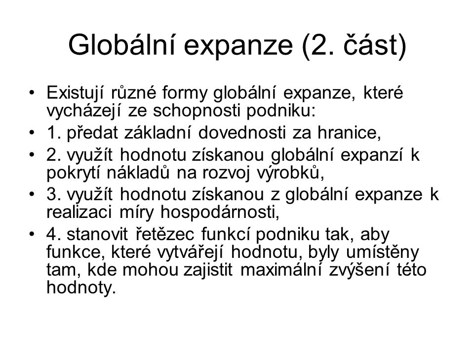 Globální expanze (2. část)