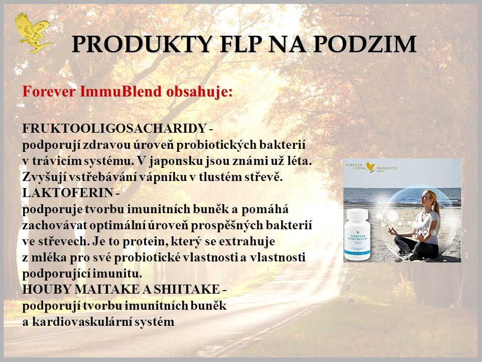 PRODUKTY FLP NA PODZIM Forever ImmuBlend obsahuje: