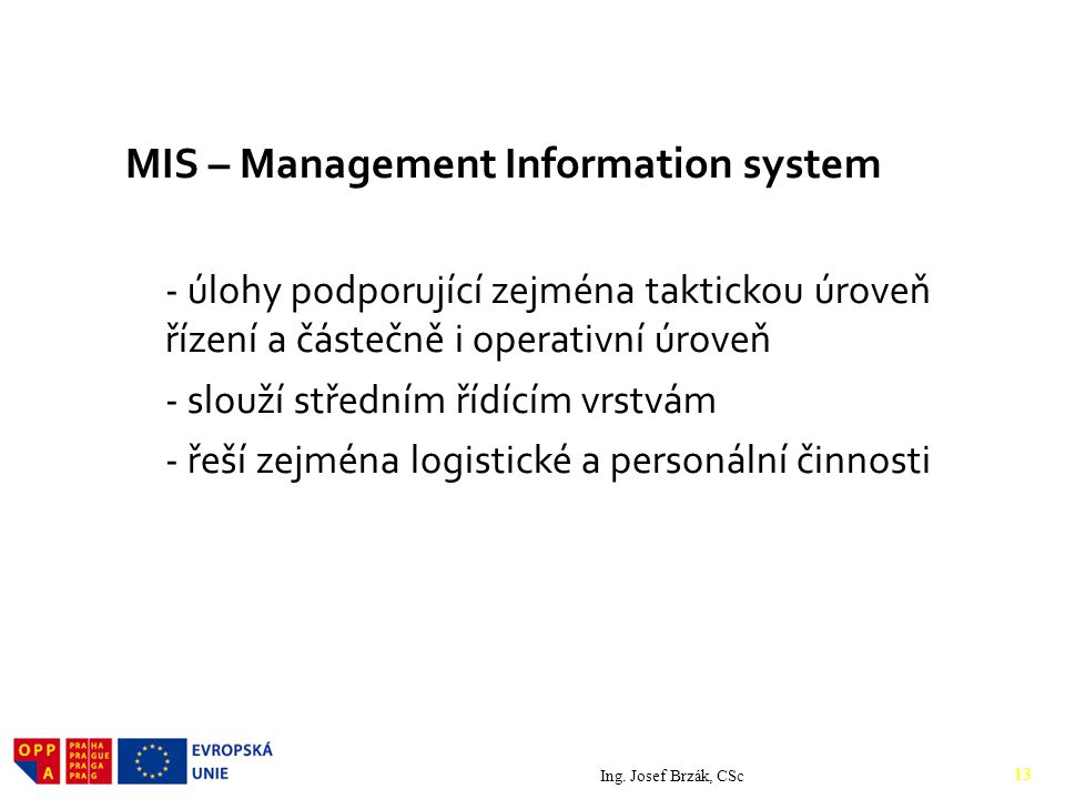 MIS – Management Information system