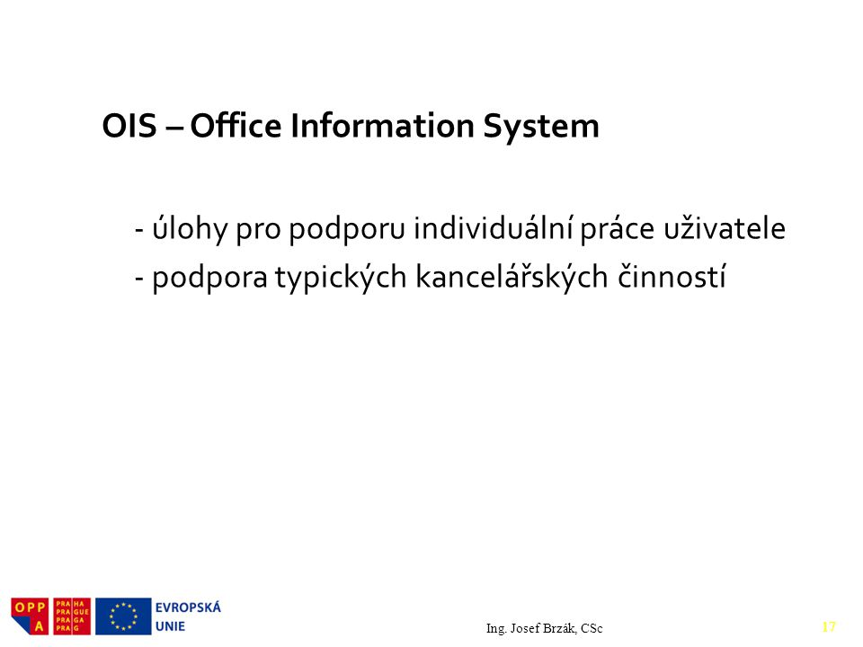OIS – Office Information System