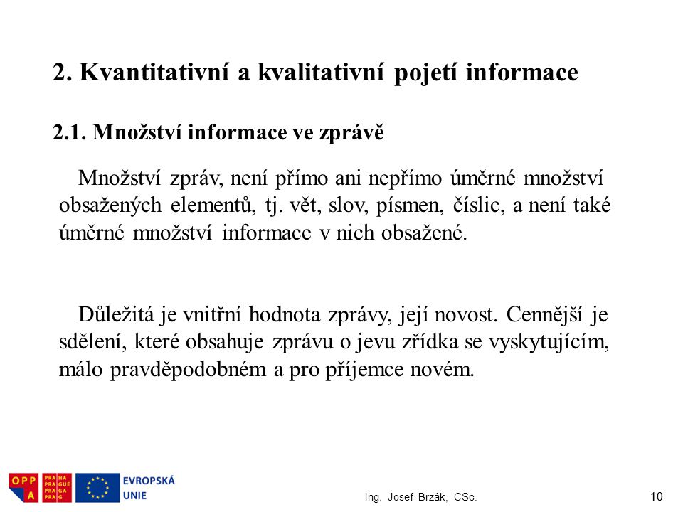 2. Kvantitativní a kvalitativní pojetí informace