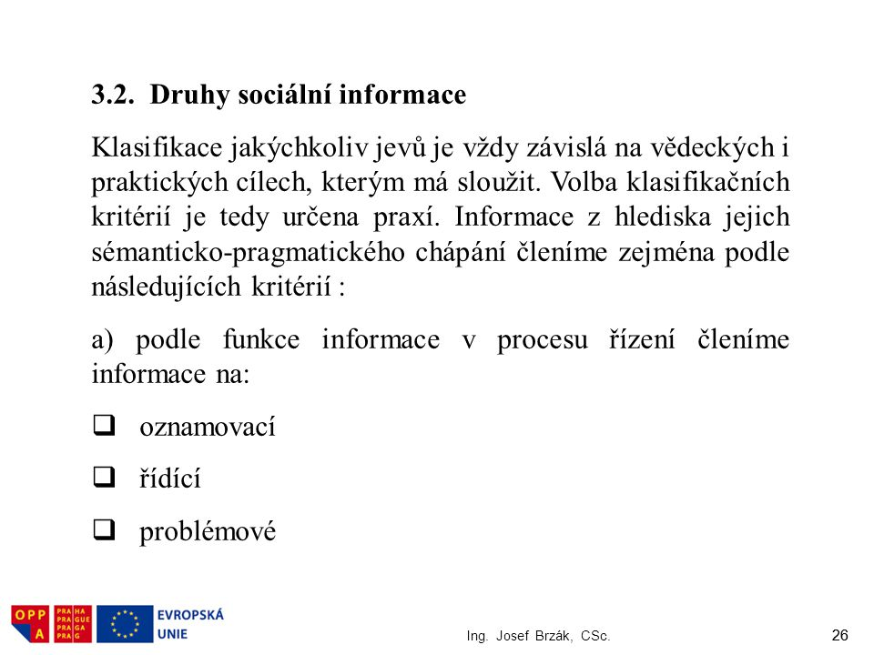 3.2. Druhy sociální informace