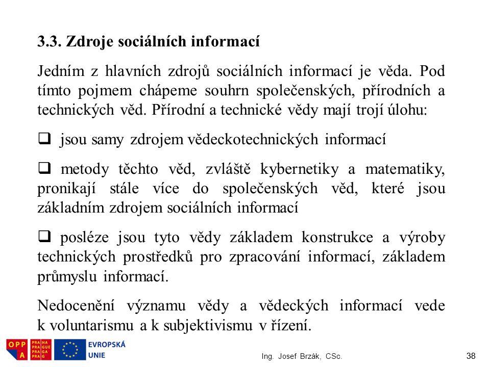 3.3. Zdroje sociálních informací