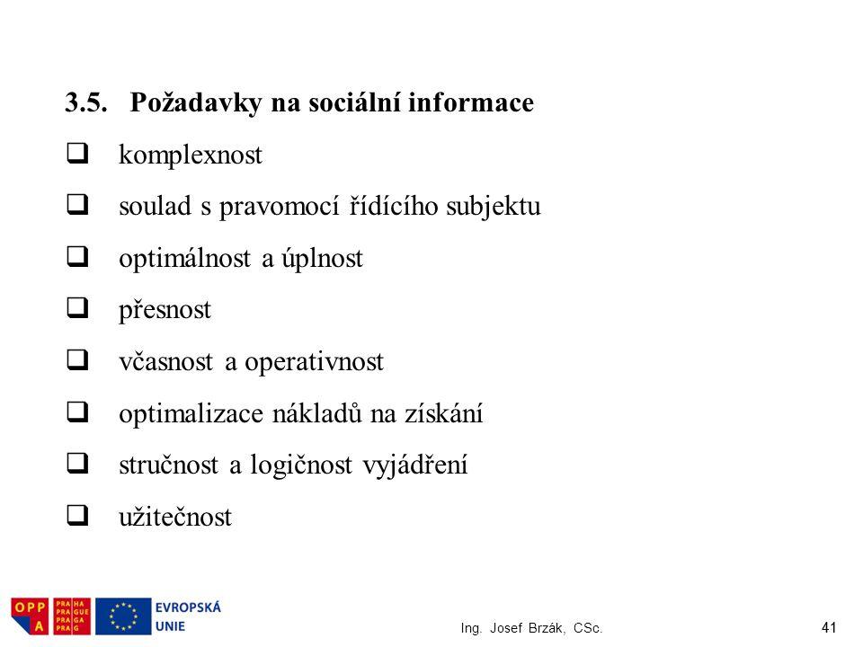 3.5. Požadavky na sociální informace komplexnost