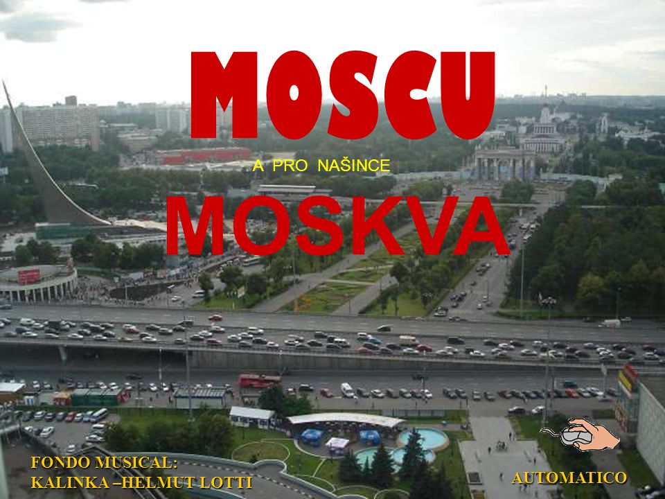 MOSCU A PRO NAŠINCE MOSKVA FONDO MUSICAL: KALINKA –HELMUT LOTTI