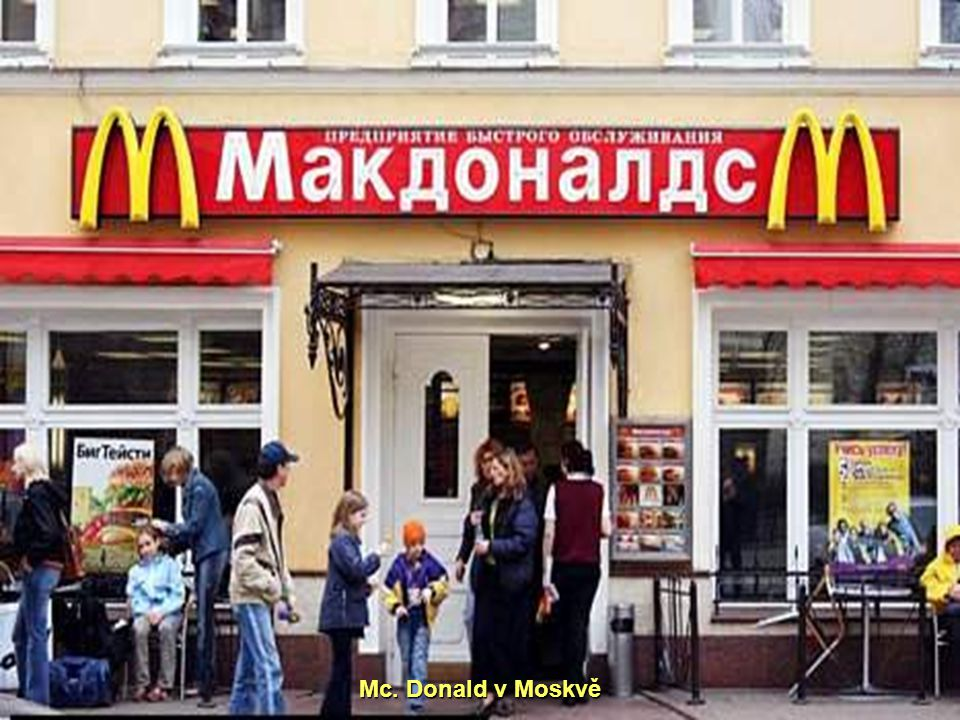 Mc. Donald v Moskvě
