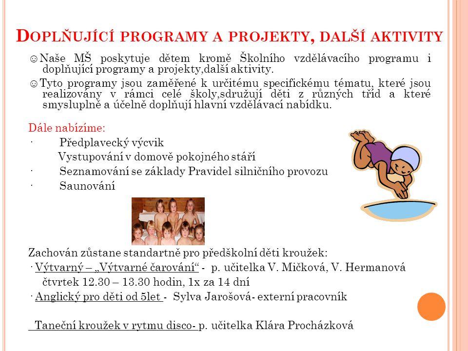 Doplňující programy a projekty, další aktivity