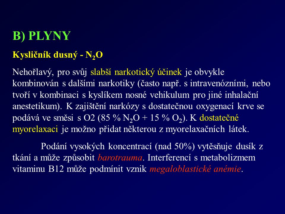 B) PLYNY Kysličník dusný - N2O