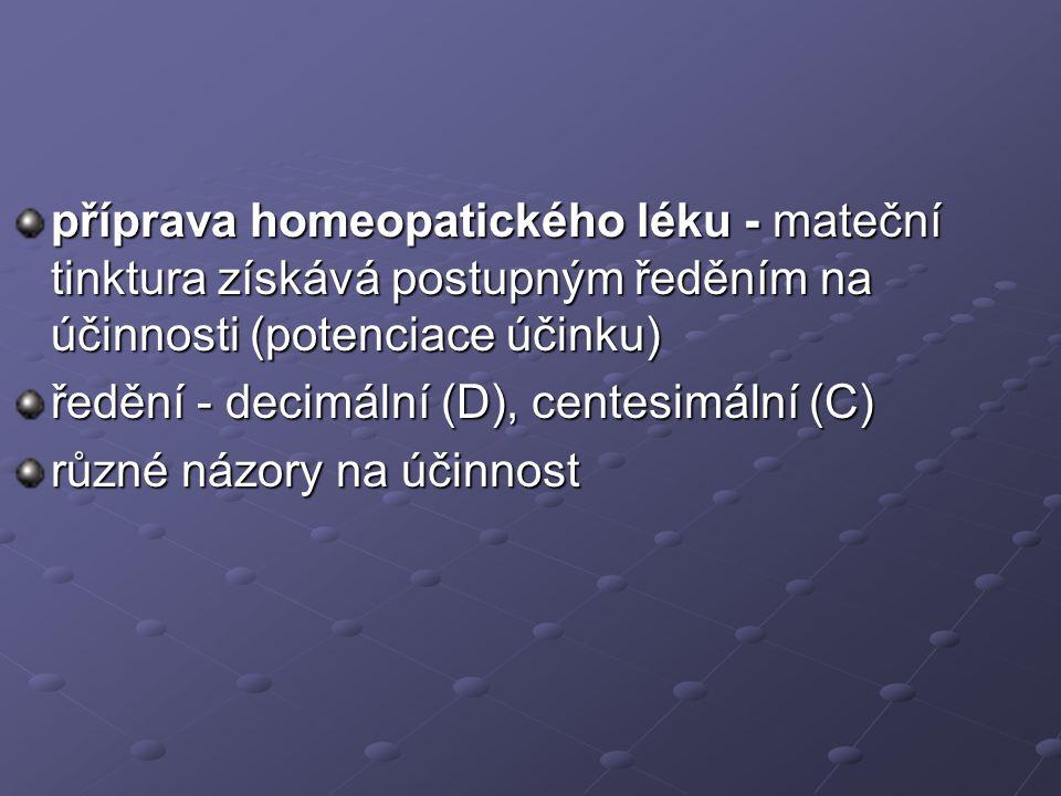 příprava homeopatického léku - mateční tinktura získává postupným ředěním na účinnosti (potenciace účinku)