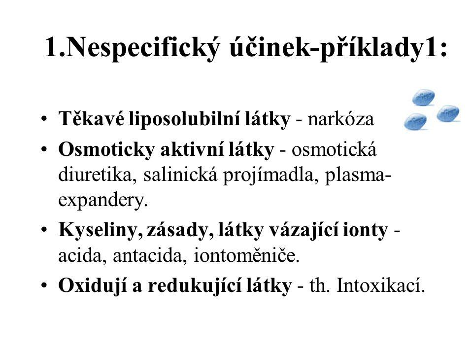 1.Nespecifický účinek-příklady1: