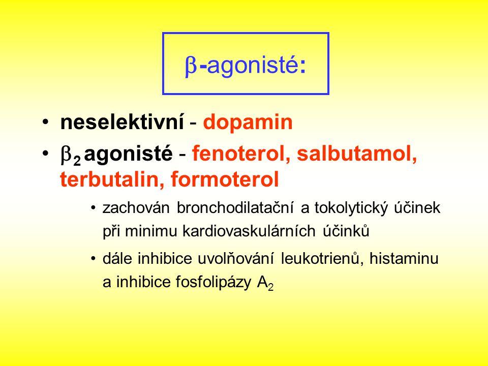 -agonisté: neselektivní - dopamin