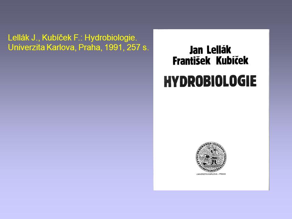 Lellák J., Kubíček F.: Hydrobiologie.
