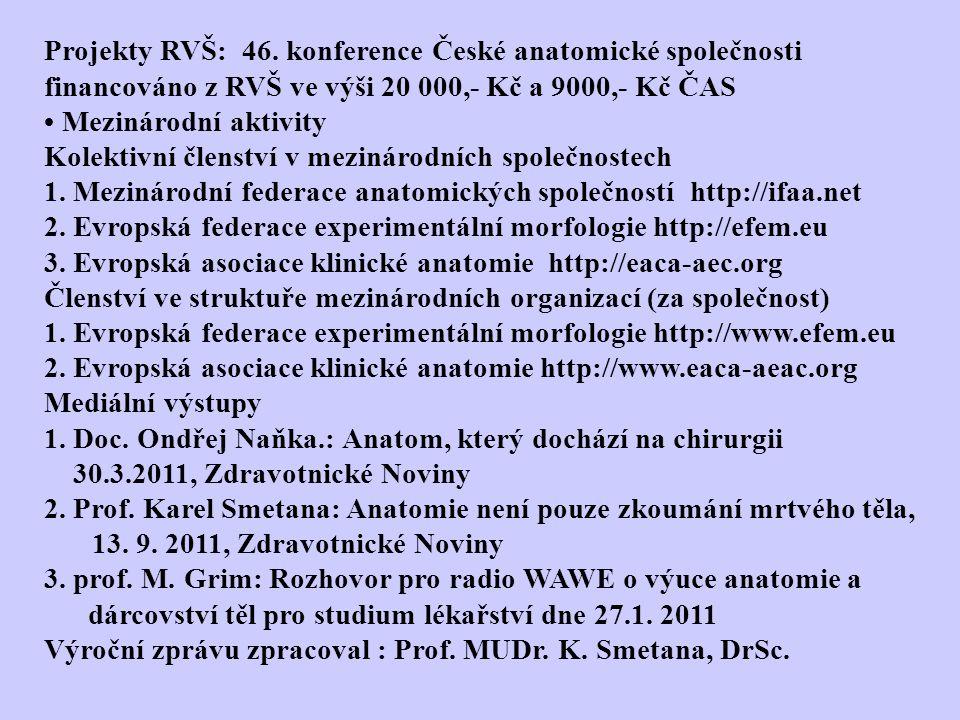 Projekty RVŠ: 46. konference České anatomické společnosti