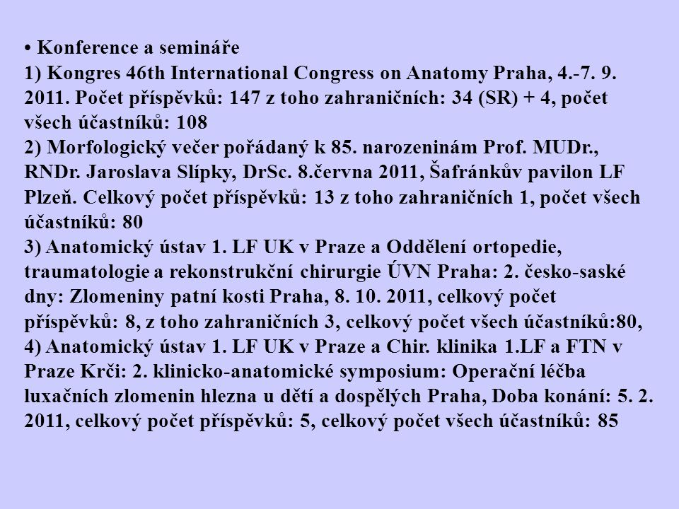 • Konference a semináře