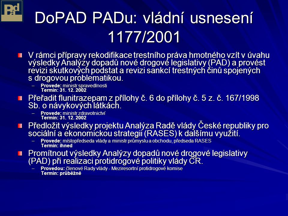 DoPAD PADu: vládní usnesení 1177/2001