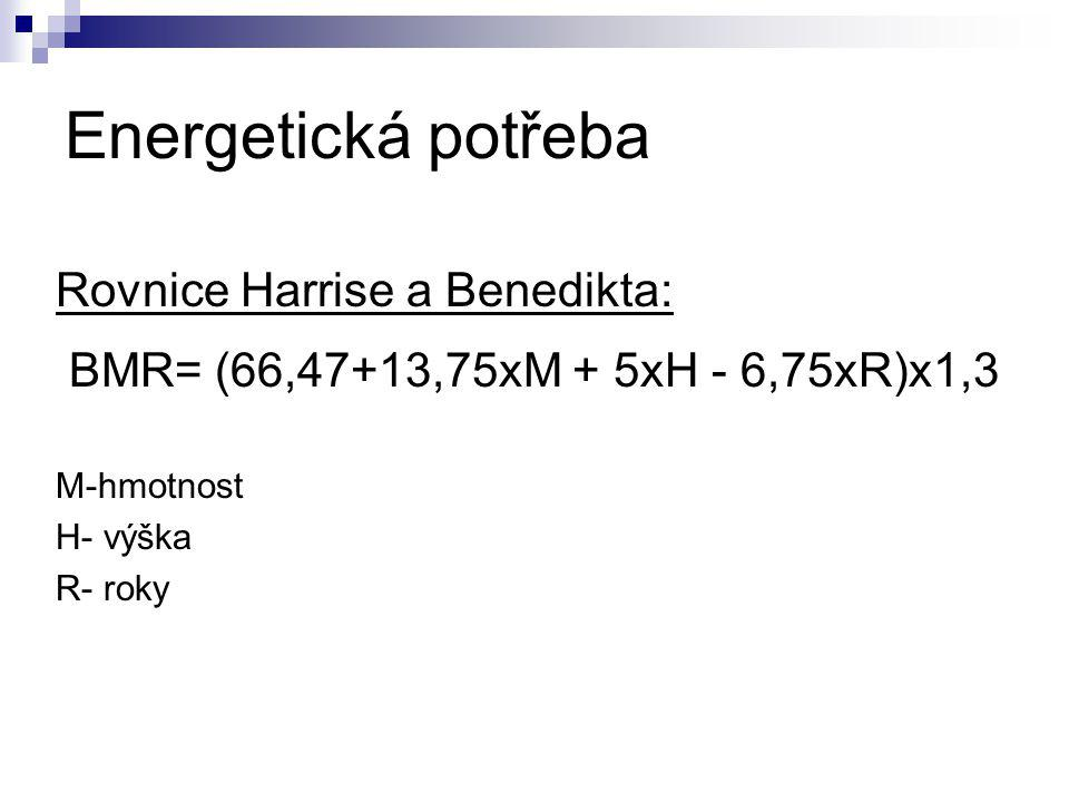 Energetická potřeba Rovnice Harrise a Benedikta: