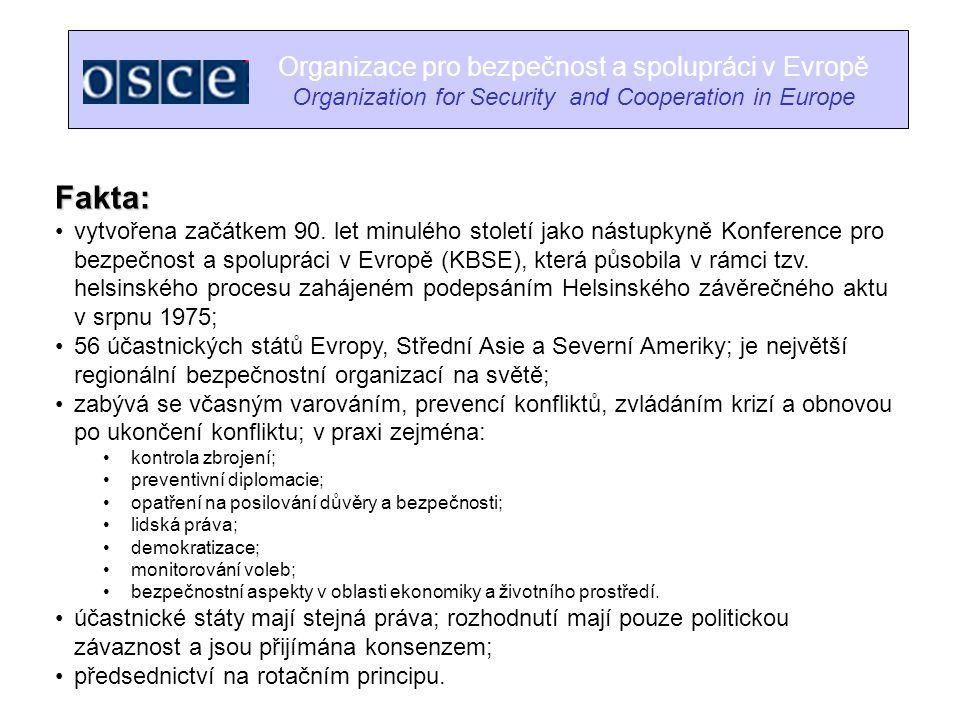 Fakta: Organizace pro bezpečnost a spolupráci v Evropě