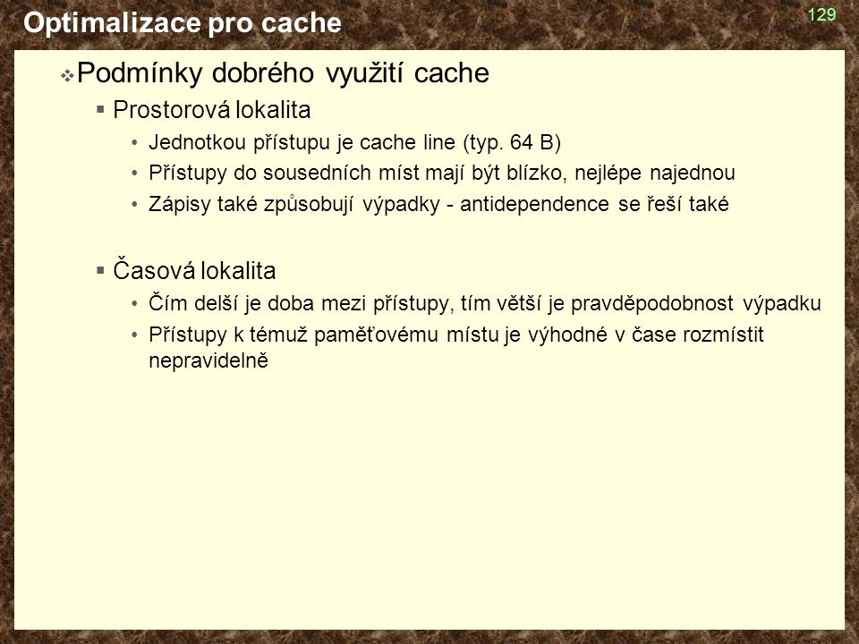 Optimalizace pro cache