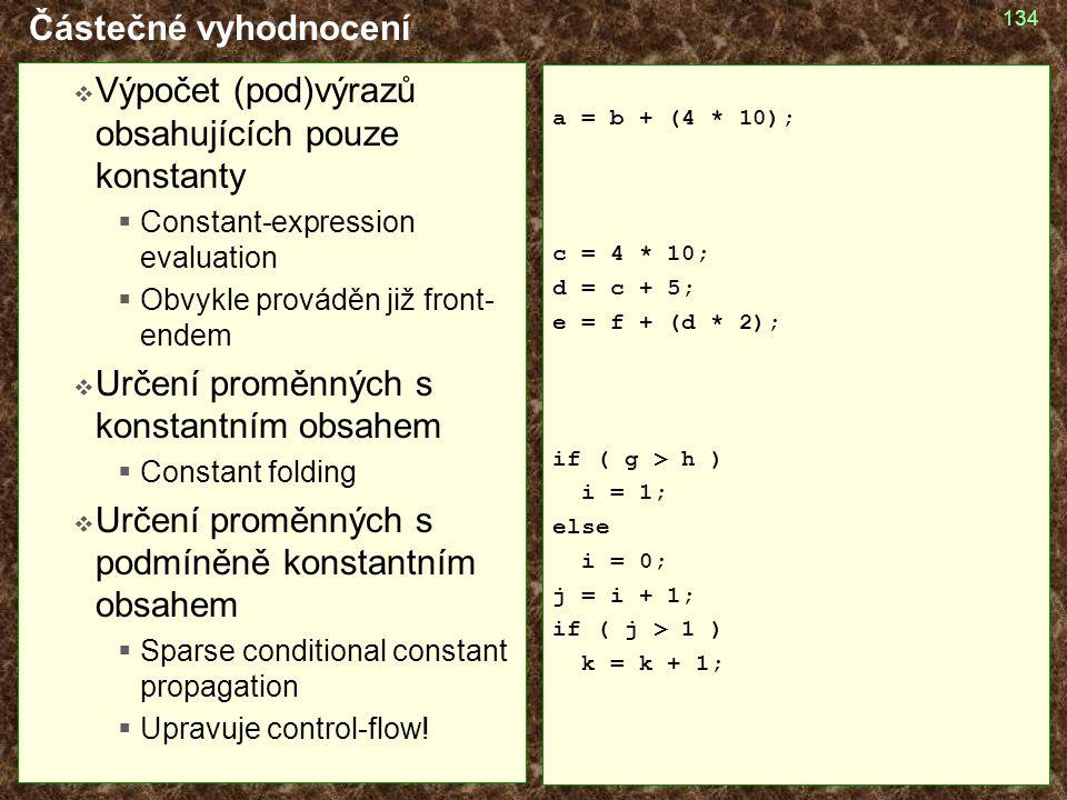 Výpočet (pod)výrazů obsahujících pouze konstanty