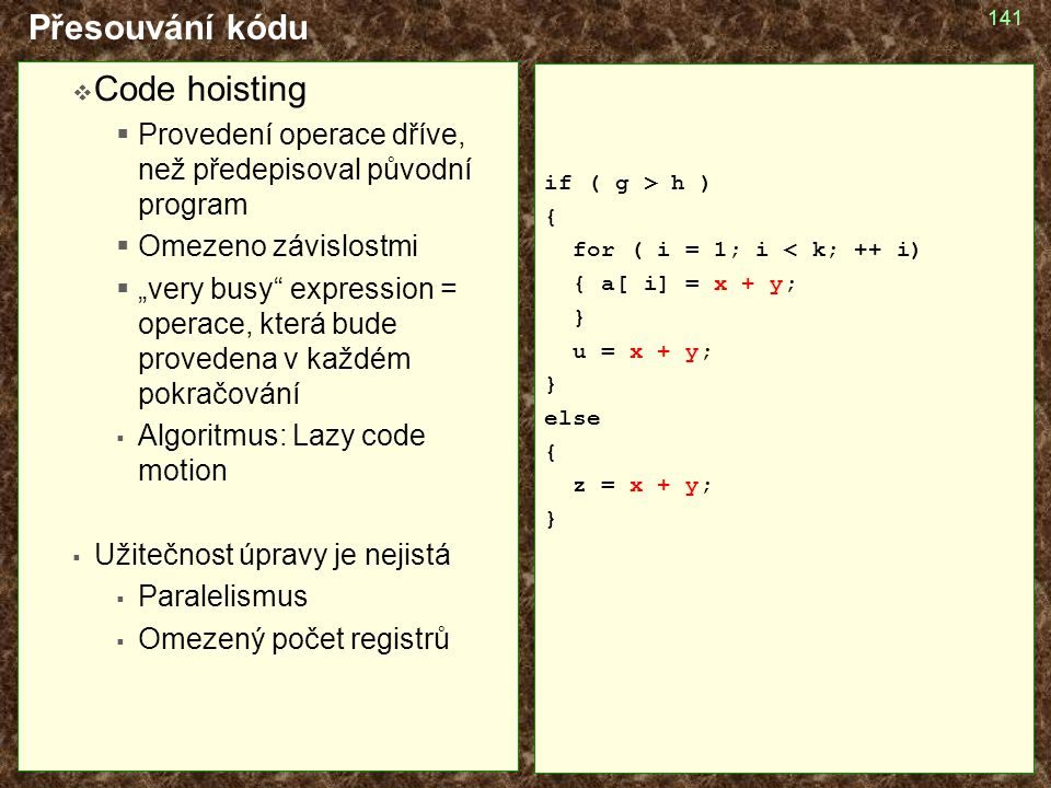 Přesouvání kódu Code hoisting