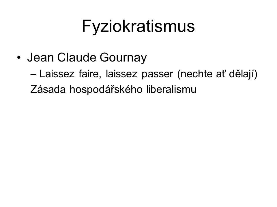 Fyziokratismus Jean Claude Gournay