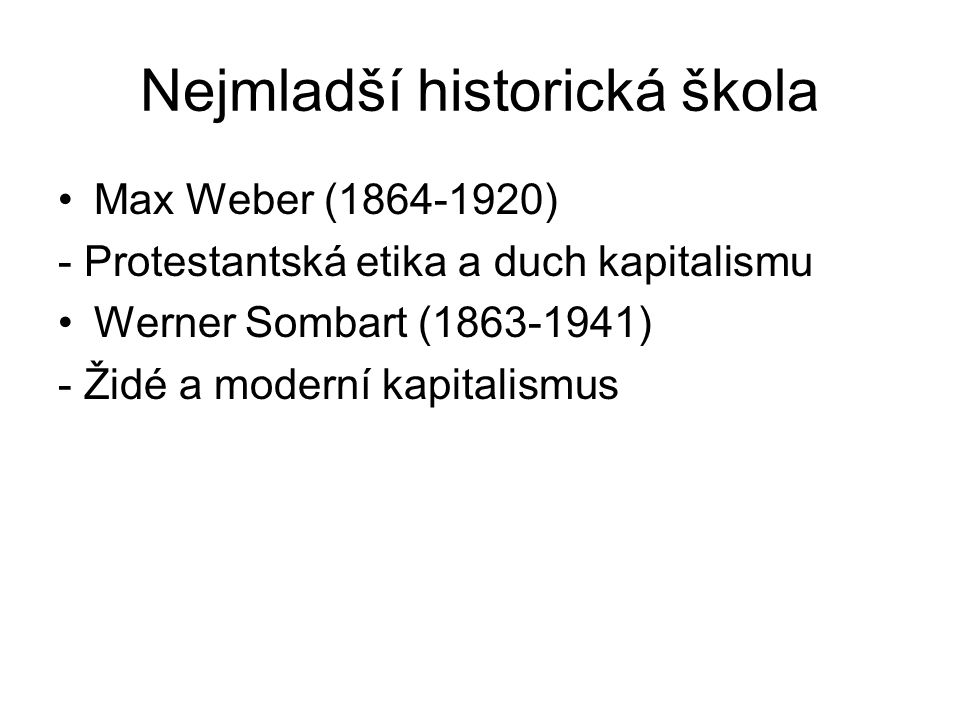 Nejmladší historická škola
