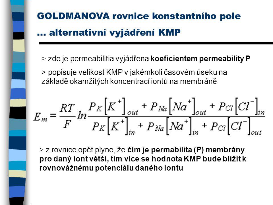 GOLDMANOVA rovnice konstantního pole ... alternativní vyjádření KMP
