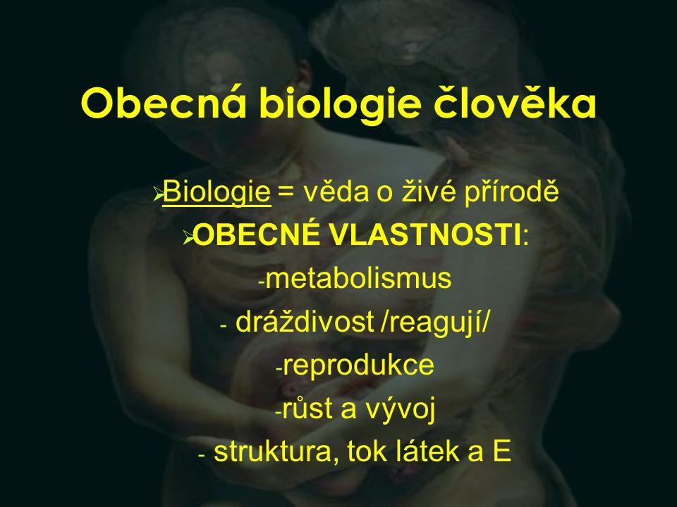 Obecná biologie člověka