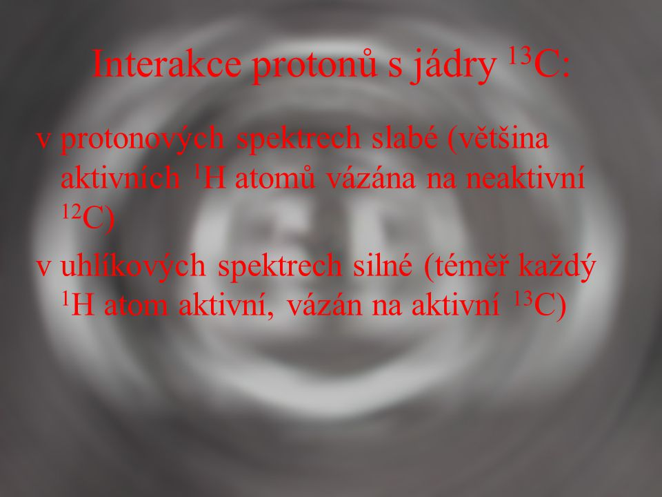 Interakce protonů s jádry 13C: