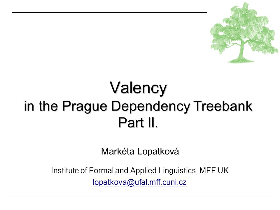 Valency in the Prague Dependency Treebank Part II.