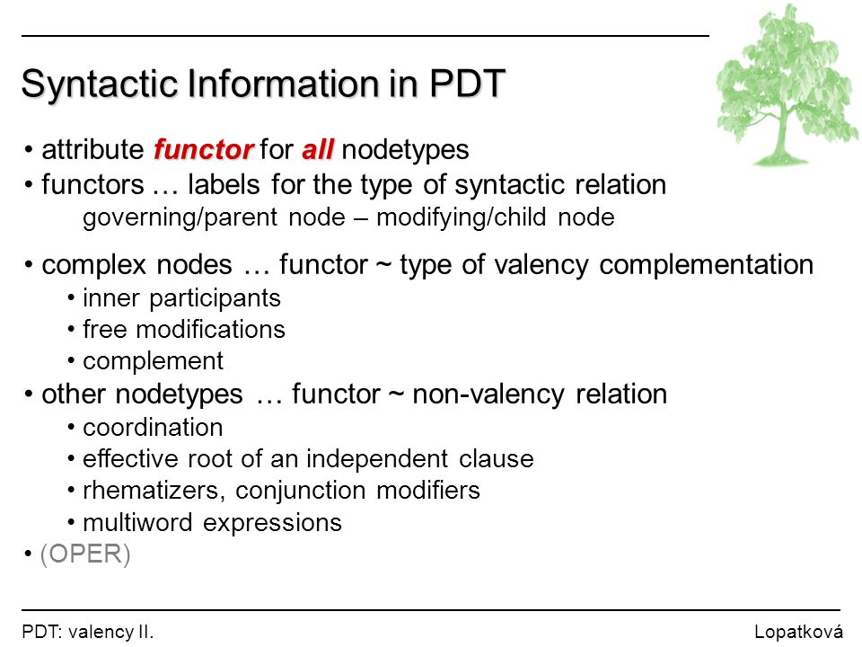 Syntactic Information in PDT