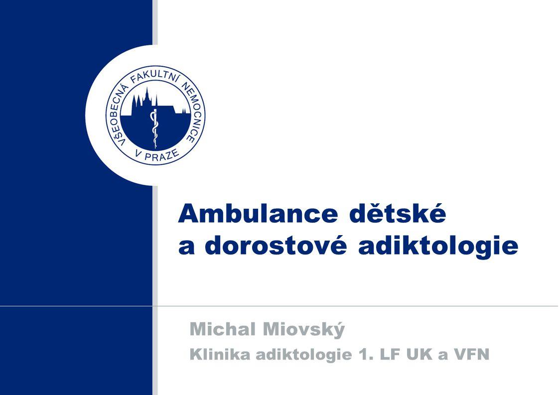 Ambulance dětské a dorostové adiktologie