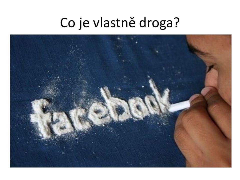 Co je vlastně droga