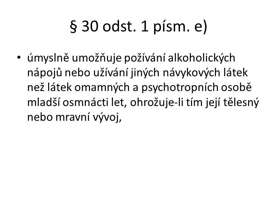 § 30 odst. 1 písm. e)