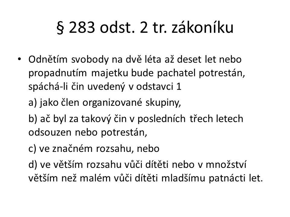 § 283 odst. 2 tr. zákoníku